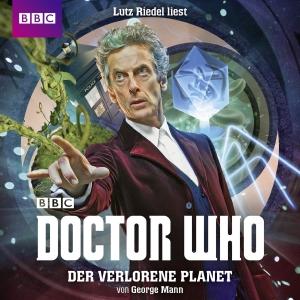 Lutz Riedel liest George Mann, Der verlorene Planet