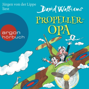 Jürgen von der Lippe liest David Walliams, Propeller-Opa