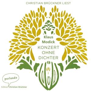 Christian Brückner liest Klaus Modick, Konzert ohne Dichter