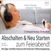 Vergrößerte Darstellung Cover: Abschalten & neu Starten zum Feierabend!. Externe Website (neues Fenster)