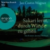 Matthias Brandt liest Jan Costin Wagner, Sakari lernt, durch Wände  zu gehen