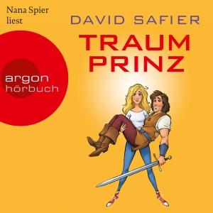 Nana Spier liest David Safier, Traumprinz