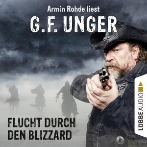 Armin Rohde liest G.F. Unger, Flucht durch den Blizzard