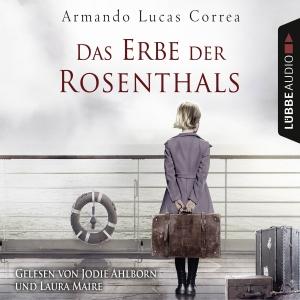 Laura Maire und Jodie Ahlborn lesen Armando Lucas Correa, Das Erbe der Rosenthals