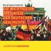 ¬Die¬ wichtigsten Ereignisse der deutschen Geschichte