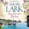 Yara Blümel liest Sarah Lark, Das Jahr der Delfine