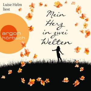 """Luise Helm liest """"Mein Herz in zwei Welten"""""""
