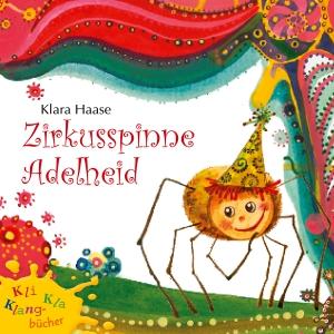 Zirkusspinne Adelheid