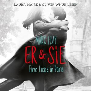 Laura Maire & Oliver Wnuk lesen Marc Levy, Er & sie