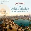 Wolfram Koch liest Jakob Hein, Die Orient-Mission des Leutnant Stern