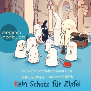 Volker Niederfahrenhorst liest Britta Nonnast, Susanne Göhlich, Kein Schatz für Zipfel