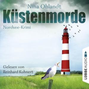 Reinhard Kuhnert liest Nina Ohlandt, Küstenmorde