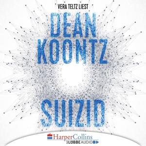 Vera Teltz liest Dean Koontz, Suizid