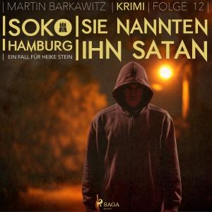 Sie nannten ihn Satan