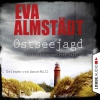 Anne Moll liest Eva Almstädt, Ostseejagd