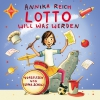 Lotto will was werden