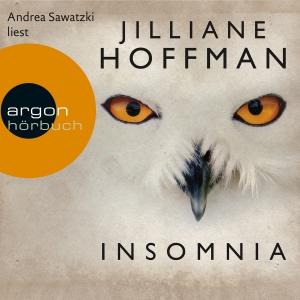 Andrea Sawatzki liest Jilliane Hoffman, Insomnia