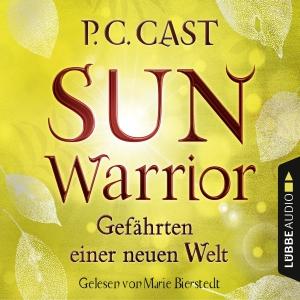 Marie Bierstedt liest P.C. Cast, Sun warrior