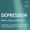 """Depression """"Wenn nichts mehr geht..."""""""