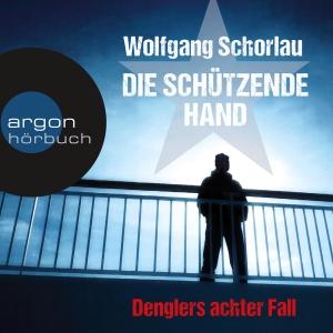 Frank Arnold liest Wolfgang Schorlau, Die schützende Hand