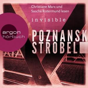 Christiane Marx und Sascha Rotermund lesen Poznanski, Strobel, Invisible