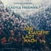 Christian Brückner liest Castle Freeman, Der Klügere lädt nach