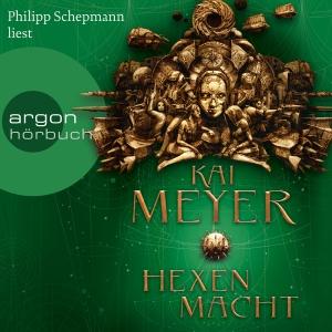 Philipp Schepmann liest Kai Meyer, Hexenmacht