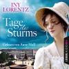 Anne Moll liest Iny Lorentz, Tage des Sturms