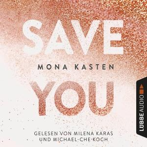 Milena Karas und Michael-Che Koch lesen Mona Kasten, Save you