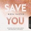 Vergrößerte Darstellung Cover: Milena Karas und Michael-Che Koch lesen Mona Kasten, Save you. Externe Website (neues Fenster)