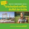 Griechenland und Rom: die Welt der Antike