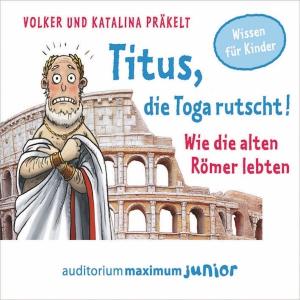 Titus, die Toga rutscht!