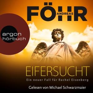 Michael Schwarzmaier liest Andreas Föhr, Eifersucht