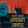 Simon Jäger liest Matt Ruff, Lovecraft country