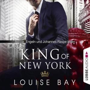 Nicole Engeln und Johannes Raspe, Louise Bay, King of New York