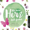 Vergrößerte Darstellung Cover: Marie Bierstedt liest Kathryn Taylor, Wo mein Herz dich findet. Externe Website (neues Fenster)