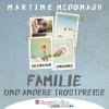 Jona Mues liest Martine McDonagh, Familie und andere Trostpreise