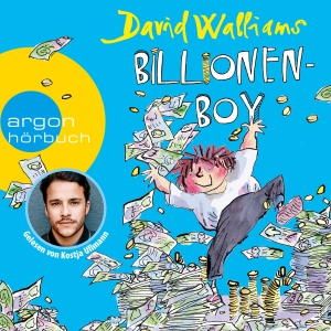 Kostja Ullmann liest David Walliams, Billionen-Boy