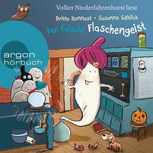 Volker Niederfahrenhorst liest Britta Nonnast, Susanne Göhlich, Der falsche Flaschengeist