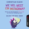 Heike Hagen liest Christian Klein, Wie viel wiegt ein Instagram?