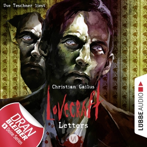 Uve Teschner liest Christian Gailus, Lovecraft letters VI