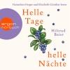 Hannelore Hoger und Elisabeth Günther lesen Hiltrud Baier, Helle Tage, helle Nächte