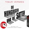 Christoph Maria Herbst liest Timur Vermes, Die Hungrigen und die Satten