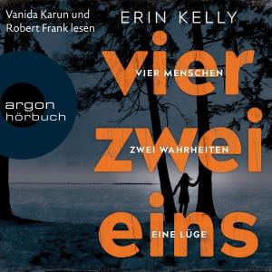 Vanida Karun und Robert Frank lesen Erin Kelly, Vier, zwei, eins