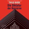 Christian Brückner liest Thilo Bode, Die Diktatur der Konzerne