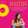 Nana Spier liest Susan Elizabeth Phillips, Der schönste Fehler meines Lebens