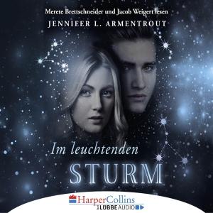 Merete Brettschneider und Jacob Weigert lesen Jennifer L. Armentrout, Im leuchtenden Sturm