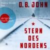 Dietmar Wunder liest D.B. John, Stern des Nordens