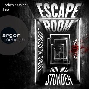 Torben Kessler liest Chris McGeorge, Escape room