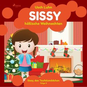 Sissy - höllische Weihnachten